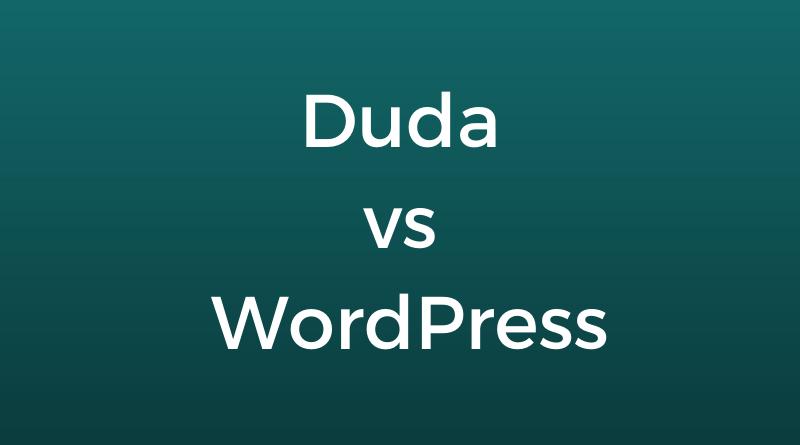 Duda Vs WordPress The Read Today