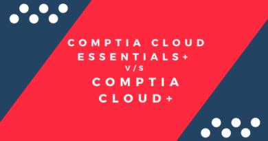 CompTIA Cloud Essentials+ vs. CompTIA Cloud+