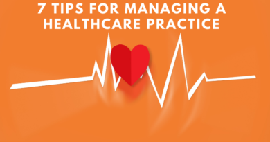 7 Tips for Managing a Healthcare Practice