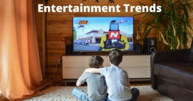 Entertainment Trends