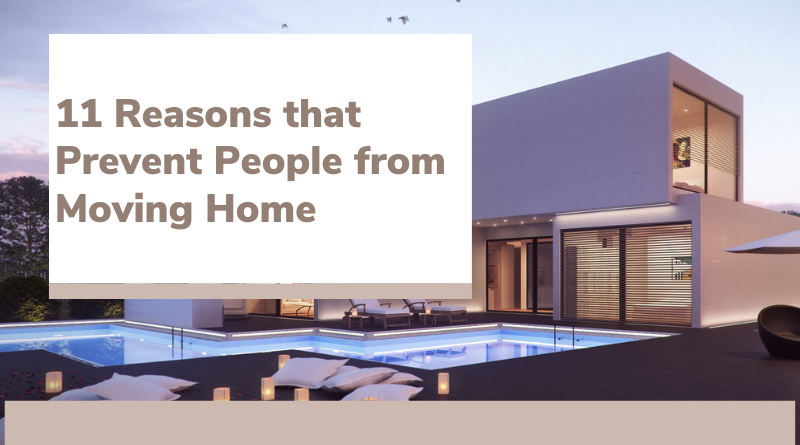 why people prevent moving home