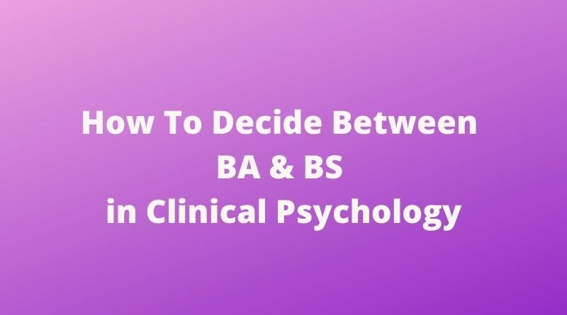 BA and BS in Clinical Psychology