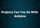 What Type of Projects Can You Do With Arduino
